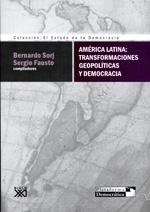 América Latina Transformaciones Geopolíticas Y Democracia